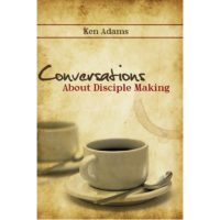 Conversations in Disciple Making