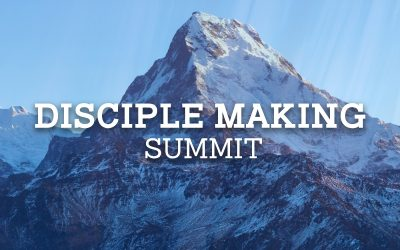 Upcoming Event: The Disciple Making Summit 2021